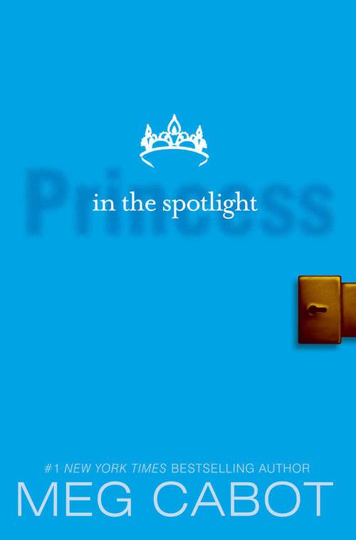 Princess in the Spotlight (Princess Diaries #2)
