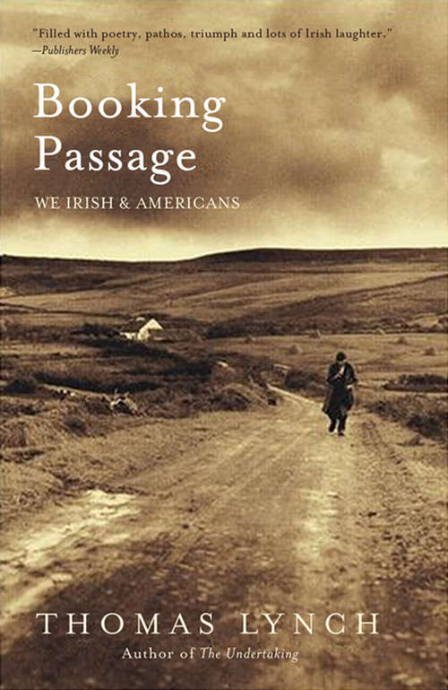 Booking Passage: We Irish and Americans