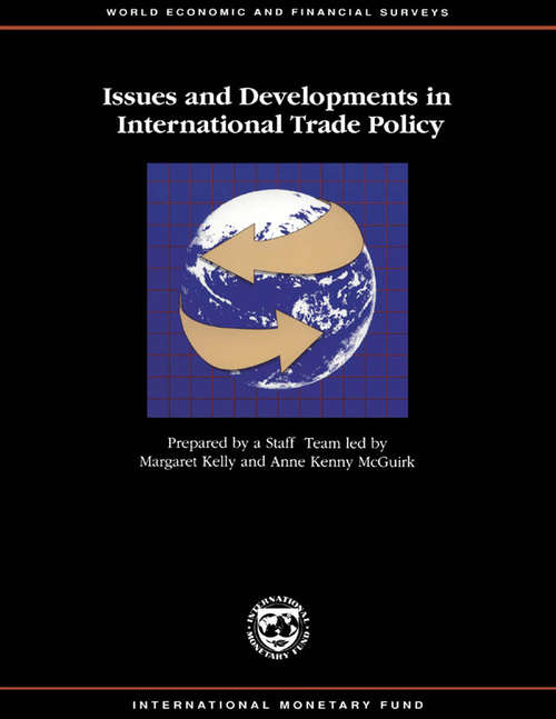 Issues and Developments in International Trade Policy