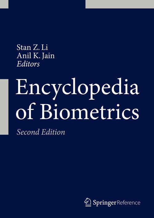 Encyclopedia of Biometrics