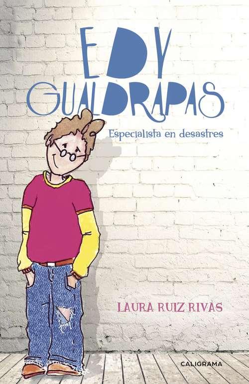 Edy Gualdrapas: Especialista en desastres