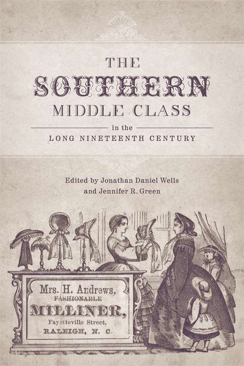 The Southern Middle Class in the Long Nineteenth Century: Founder of Louisiana State University