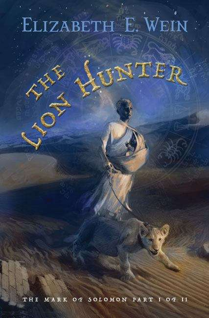 The Lion Hunter (The Mark of Solomon #1 / Aksumite Cycle #4)