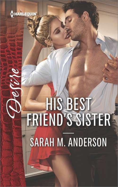 His Best Friend's Sister: Expecting A Scandal (texas Cattleman's Club: The Impostor, Book 4) / His Best Friend's Sister (first Family Of Rodeo, Book 1) (First Family Of Rodeo Ser. #1)