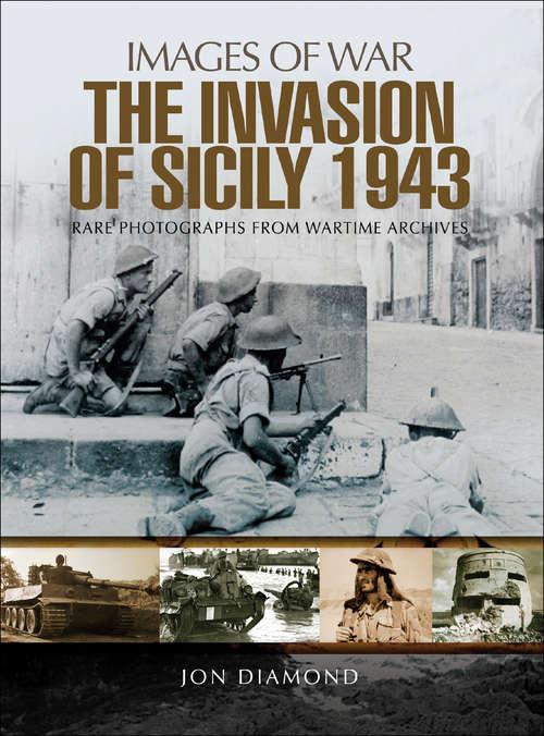 The Invasion of Sicily 1943
