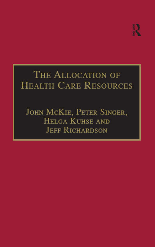 The Allocation of Health Care Resources: An Ethical Evaluation of the 'QALY' Approach (Medico-Legal Series)