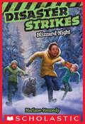 Disaster Strikes #3: Blizzard Night (Disaster Strikes #3)