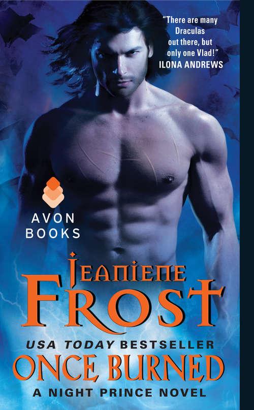 Once Burned: A Night Prince Novel (Night Prince #1)