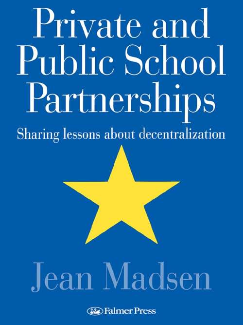 Private And Public School Partnerships: Sharing Lessons About Decentralization