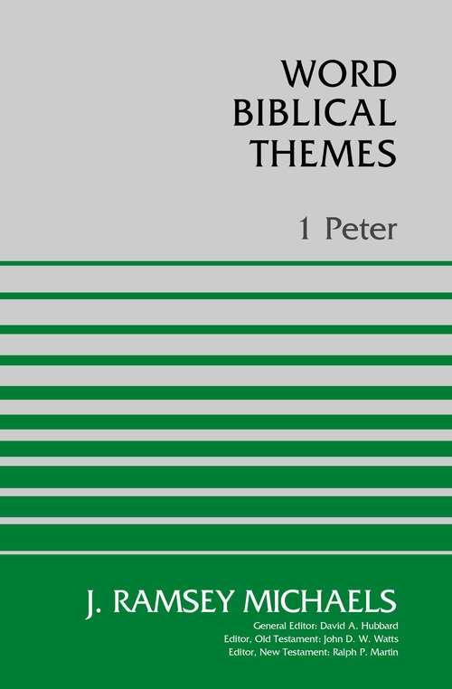 1 Peter (Word Biblical Themes)