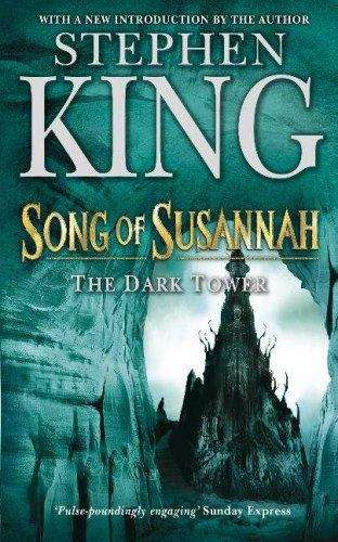 Song of Susannah (The Dark Tower #6)
