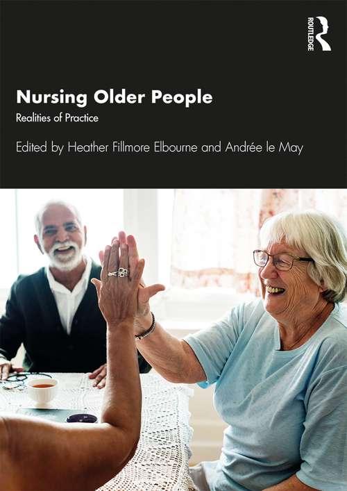 Nursing Older People: Realities of Practice