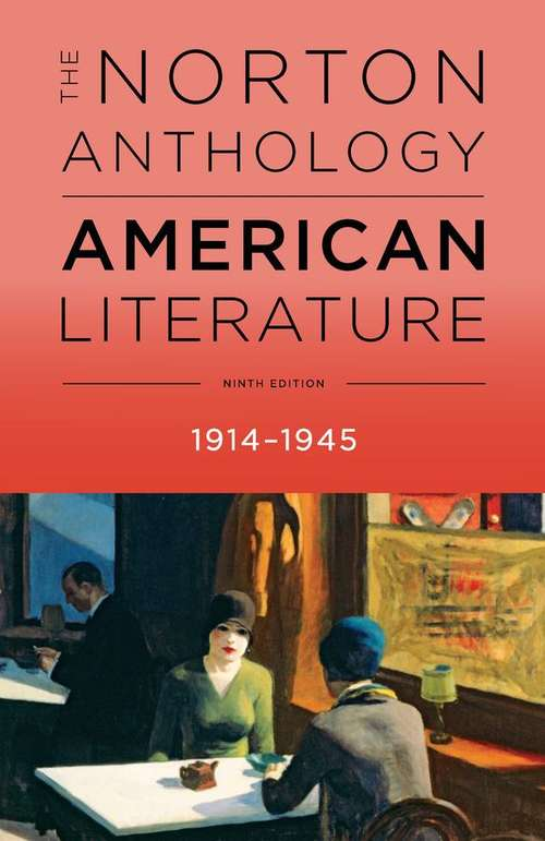 The Norton Anthology of American Literature (Ninth Edition)