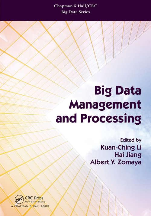 Big Data Management and Processing (Chapman & Hall/CRC Big Data Series)