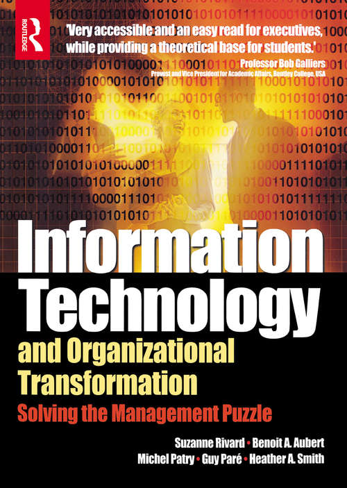 Information Technology and Organizational Transformation: Solving The Management Puzzle
