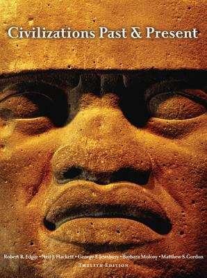 Civilizations Past & Present, Combined Volume, Twelfth-Edition