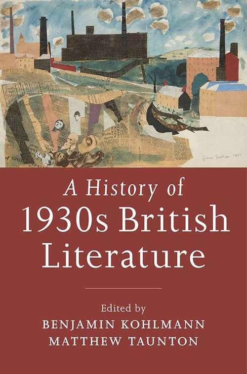 A History of 1930s British Literature