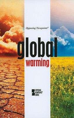 Global Warming (Opposing Viewpoints)