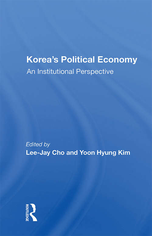 Korea's Political Economy: An Institutional Perspective