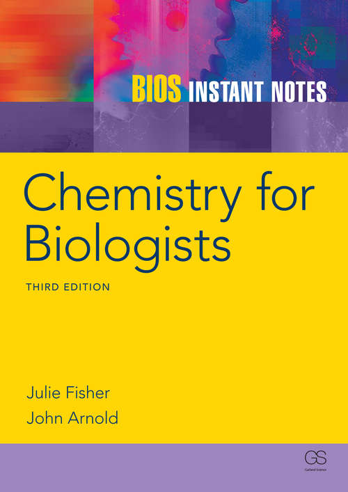 BIOS Instant Notes in Chemistry for Biologists (Instant Notes)