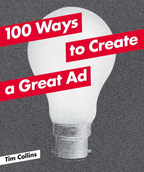 100 Ways to Create a Great Ad