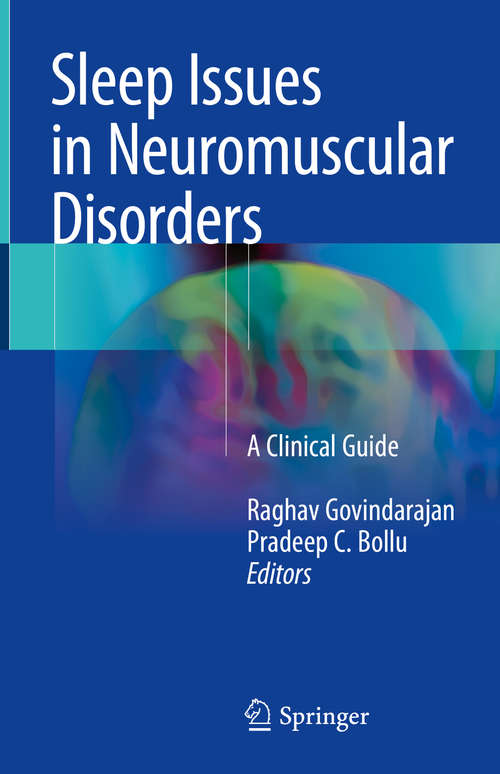 Sleep Issues in Neuromuscular Disorders: A Clinical Guide