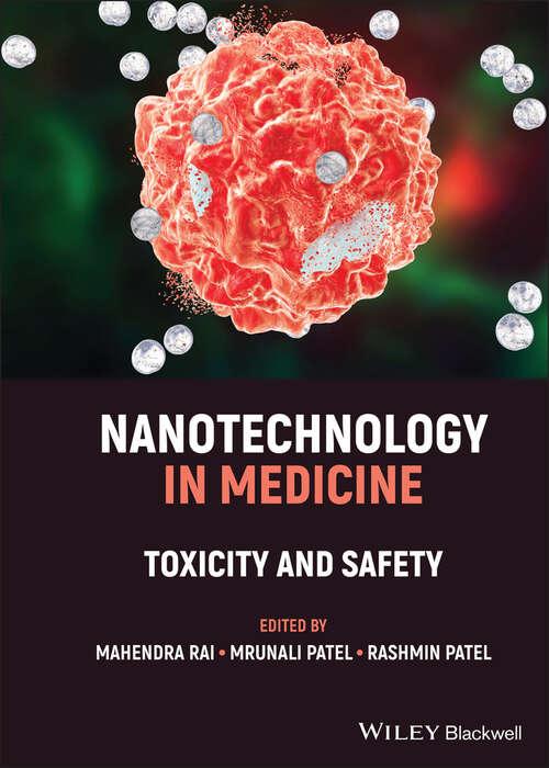 Nanotechnology in Medicine: Toxicity and Safety
