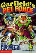Pie-Rat's Revenge (Garfield's Pet Force #2)