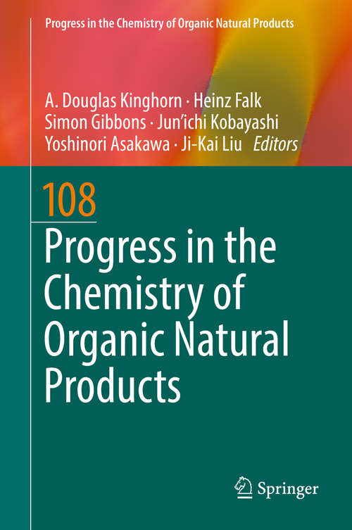 Progress in the Chemistry of Organic Natural Products 108 (Progress in the Chemistry of Organic Natural Products #108)