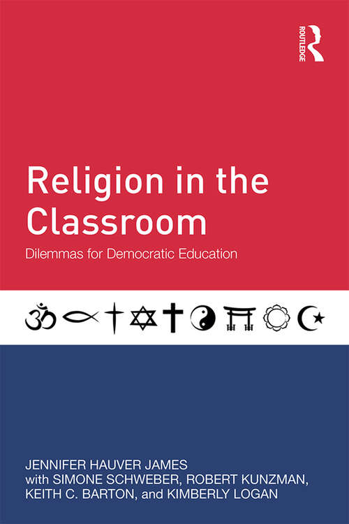 Religion in the Classroom: Dilemmas for Democratic Education