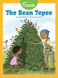 The Bean Tepee