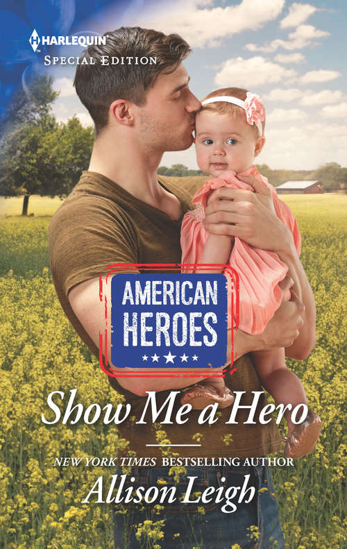 Show Me a Hero: Surprise Baby, Second Chance / Show Me A Hero (American Heroes)