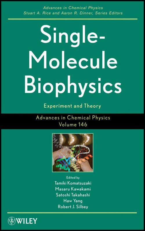 Advances in Chemical Physics, Single Molecule Biophysics