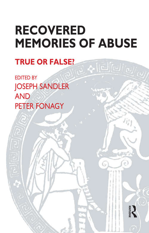 Recovered Memories of Abuse: True or False? (The\psychoanalytic Monograph Ser. #No. 2)