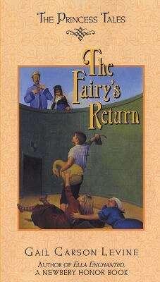 The Fairy's Return (The Princess Tales)