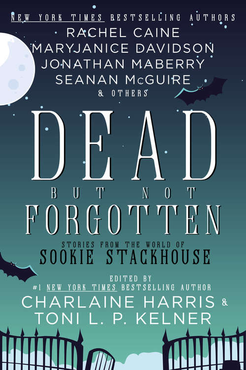 Dead But Not Forgotten: Stories from the World of Sookie Stackhouse (Sookie Stackhouse)