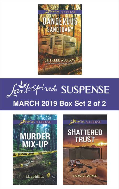 Harlequin Love Inspired Suspense March 2019 - Box Set 2 of 2: An Anthology