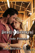 Deadly Betrayal: Kelly McWinter PI (Kelly McWinter P.I. #2)