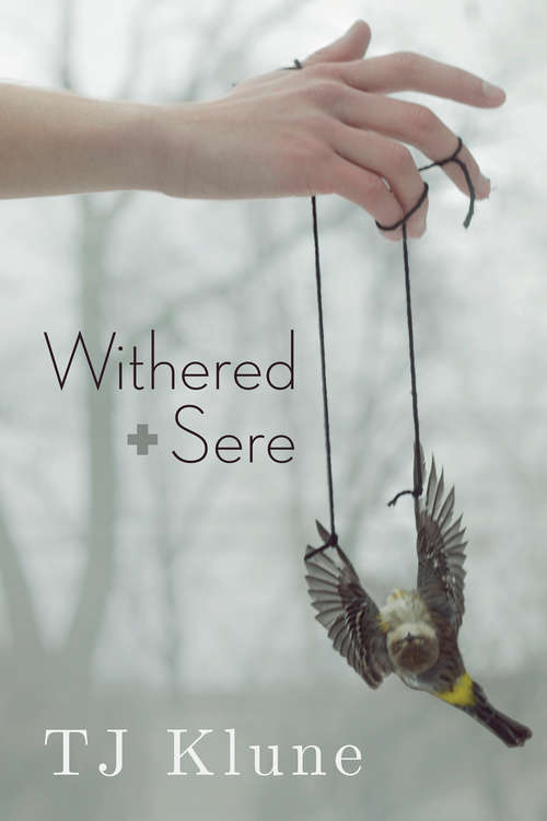 Withered + Sere (Immemorial Year Ser. #1)