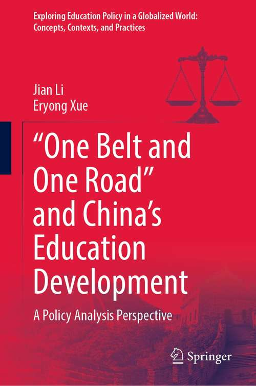 """""""One Belt and One Road"""" and China's Education Development"""