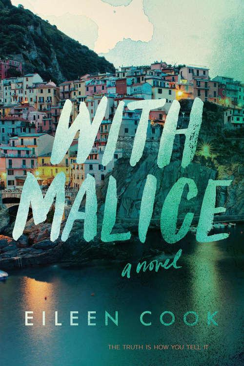 With Malice: A Novel