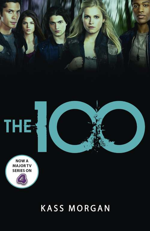 The 100: Book One (The 100 #1)