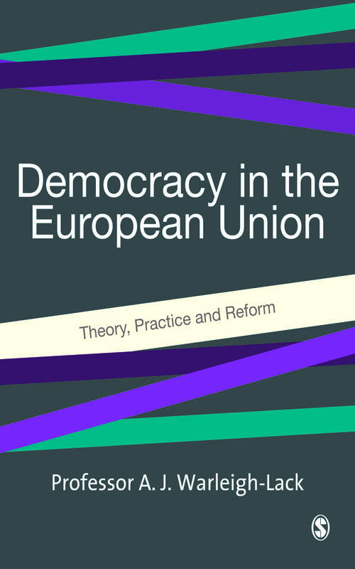Democracy in the European Union: Theory, Practice and Reform
