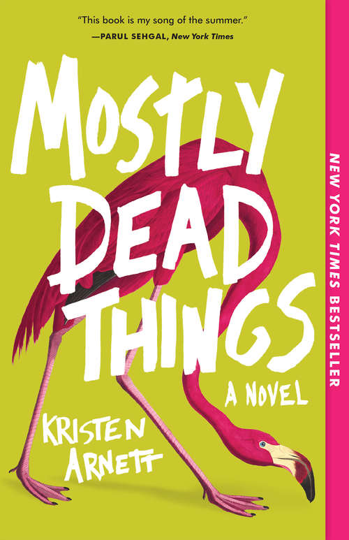 Collection sample book cover Mostly Dead Things by Kristen Arnett