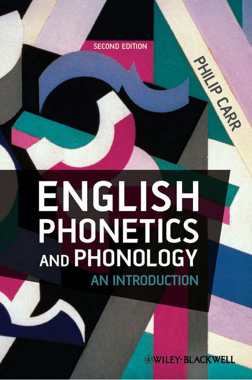 English Phonetics and Phonology: An Introduction