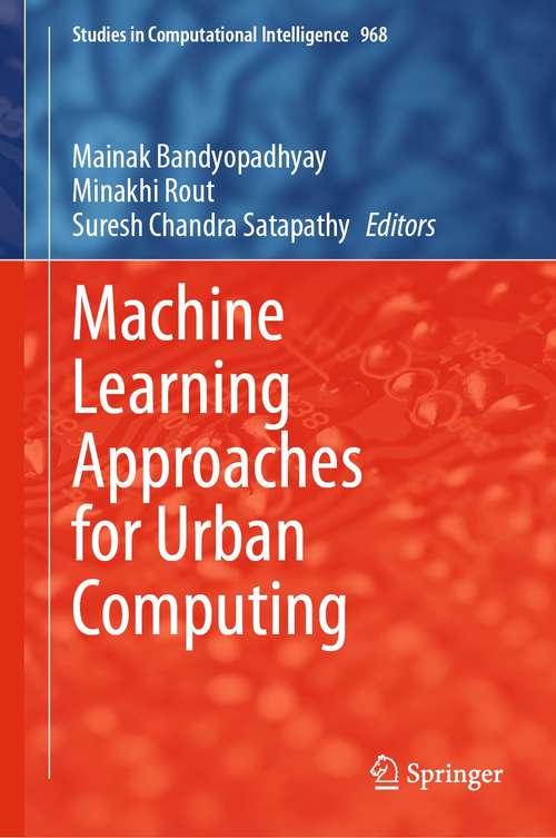 Machine Learning Approaches for Urban Computing (Studies in Computational Intelligence #968)