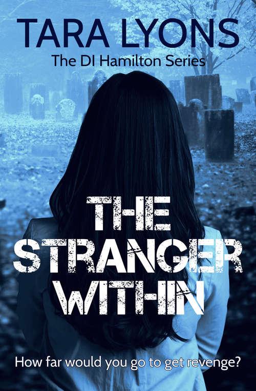 The Stranger Within (DI Hamilton Series #4)