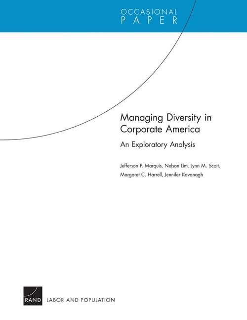 Managing Diversity in Corporate America: An Exploratory Analysis