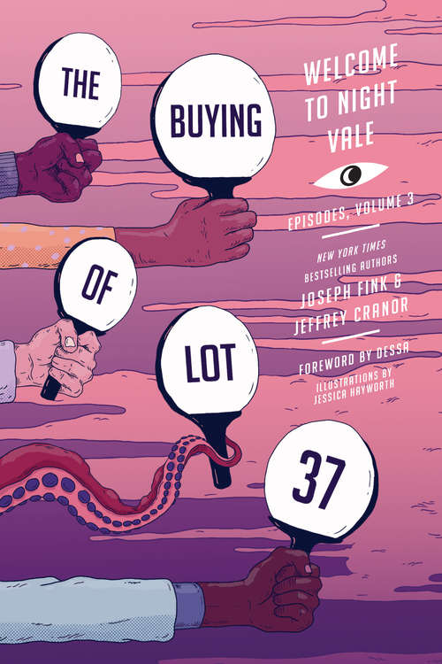 The Buying of Lot 37 (Welcome to Night Vale Episodes #3)