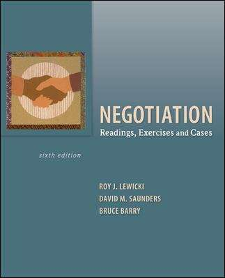 Negotiation: Readings, Exercises and Cases (Sixth Edition)